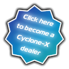 Click here to become a Cyclone-X dealer